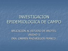 INVESTIGACION EPIDEMIOLOGICA DE CAMPO