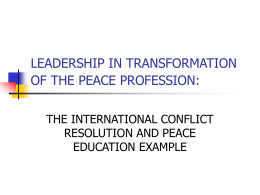 LEADERSHIP IN TRANSFORMATION OF THE PEACE …