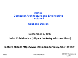 CS152: Computer Architecture and Engineering