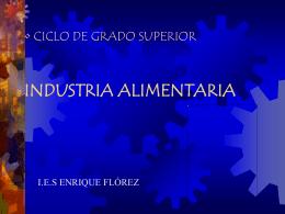 CICLO DE GRADO SUPERIOR INDUSTRIA ALIMENTARIA