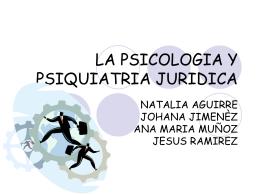 LA PSICOLOGIA Y PSIQUIATRIA JURIDICA