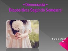 ~Democracia~ Diapositivas Segundo Semestre