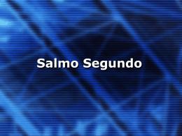 Salmo Segundo