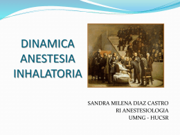 DINAMICA ANESTESIA INHALATORIA