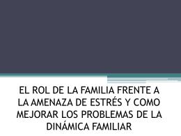 EL ROL DE LA FAMILIA FRENTE A LA AMENAZA DE …