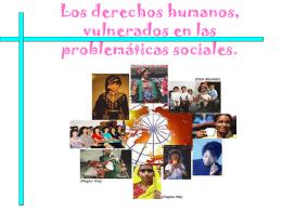 Los derechos humanos y su vulnerabilidad frente a las