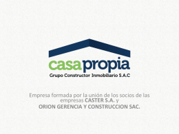 CASTER GRUPO - Casa Propia : Grupo Constructor