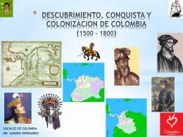 DESCUBRIMIENTO, CONQUISTA Y COLONIZACION DE …