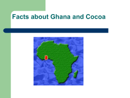 Facts about Ghana and Cocoa PowerPoint