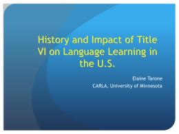 History and Impacts of Title VI on Language Proficiency in