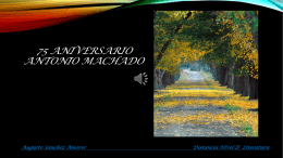 75 ANIVERSARIO ANTONIO MACHADO