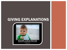 GIVING EXPLANATIONS