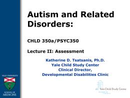 Autism Assessment PowerPoint, Katherine Tsatsanis