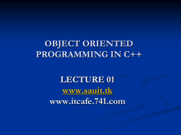 OBJECT ORIENTED PROGRAMMING IN C++