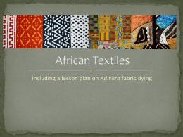 Adinkra Textiles Powerpoint