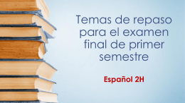 Temas de repaso para el examen final de primer semestre