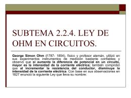 SUBTEMA 2.2.4. LEY DE OHM EN CIRCUITOS.