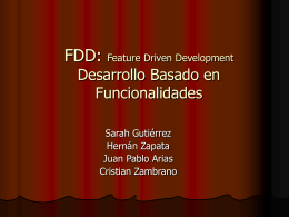 FDD: Feature Driven Development Desarrollo Basado en