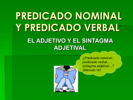 PREDICADO NOMINAL Y PREDICADO VERBAL