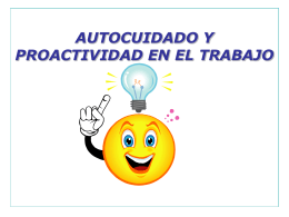 AUTOCUIDADO Y PROACTIVIDAD EN EL TRABAJO