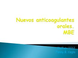 Nuevos anticoagulantes orales. MBE