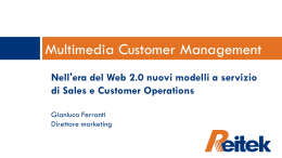 Multimedia Customer Management