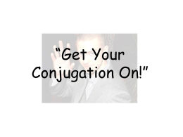 Get Your Conjugation On!""
