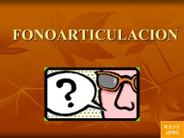 FONOARTICULACION - Facultad de Medicina UFRO