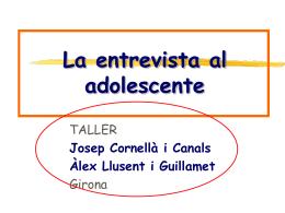 ENTREVISTA AMB L'ADOLESCENT