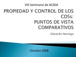 PROPIEDAD Y CONTROL DE LOS CDSs: PUNTOS DE VISTA …