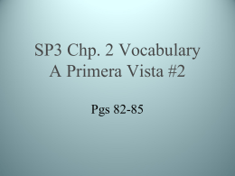 SP3 Chp. 2 Vocabulary A Primera Vista #1