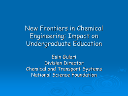 New Frontiers in Chemical Engineering: Impact on