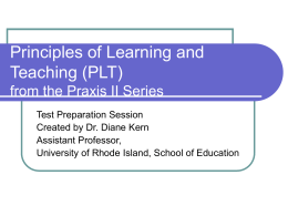 Principles of Learning and Teaching (PLT)