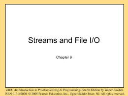 Chapter 9 Streams and File I/O - Home