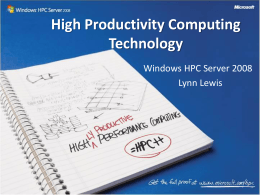 Windows HPC Server 2008 and Productivity Overview