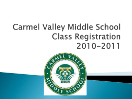 Carmel Valley Middle School Class Registration 2010-2011
