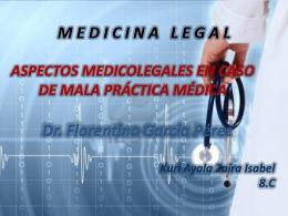 ASPECTOS MEDICOLEGALES EN CASO DE MALA …