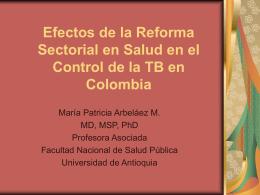 Efectos de la Reforma Sectorial en Salud en el Control de