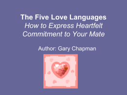 The Five Love Languages How to Express Heartfelt