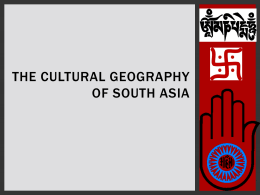 Chapter 24 The Cultural Geography of South Asia