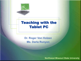 Teaching with the Tablet PC - Northwest Missouri State
