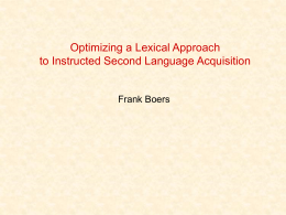 Optimising a Lexical Approach to Instructed Second