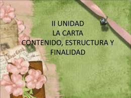 II UNIDAD LA CARTA CONTENIDO, ESTRUCTURA Y …