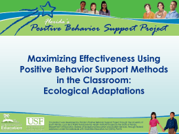 Maximizing Effectiveness Using Positive Behavior Support