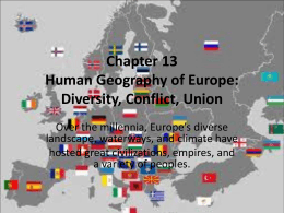 Chapter 13 Human Geography of Europe: Diversity, …