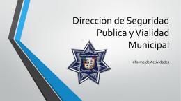 Seguridad Publica y Vialidad Municipal