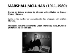 MARSHALL MCLUHAN (1911