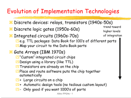 Evolution of implementation technologies
