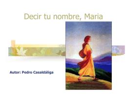 Decir tu nombre, Maria