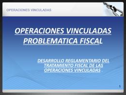 LAS OPERACIONES VINCULADAS TRAS LA LEY 36/2006, …